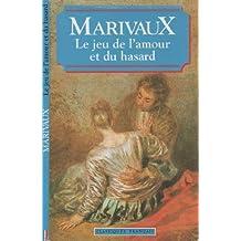 Le Jeu de L'Amour Et Du Hazard (World Classics)