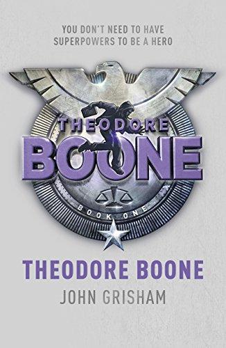 Theodore Boone: Theodore Boone 1 (English Edition) por John Grisham