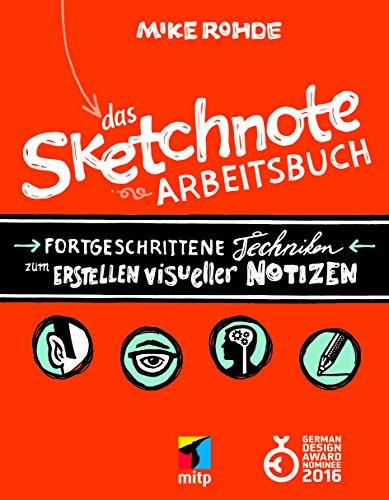 Das Sketchnote Arbeitsbuch (mitp Kreativ)
