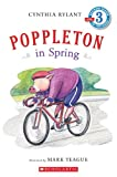 Scholastic Reader Level 3: Poppleton in Spring (Scholastic Reader - Level 3 (Quality))