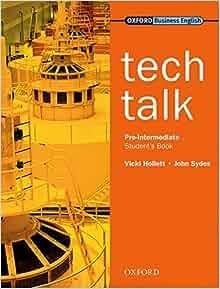 Amazon.fr - Tech Talk Pre-Intermediate: Student's Book