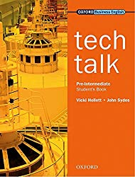 Tech Talk Pre-Intermediate: Student's Book.