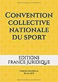Convention collective nationale du sport: Version générée le 28 mai 2019