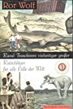 Raoul Tranchirers vielseitiger gro?er Ratschl?ger f?r alle F?lle der Welt