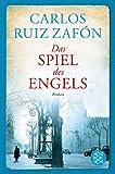 Das Spiel des Engels: Roman (Hochkaräter) - Carlos Ruiz Zafón