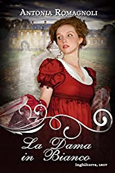 La Dama in Bianco (Ghost Ladies Vol. 2)