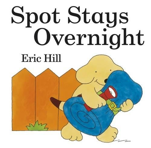 Spot stays overnight.