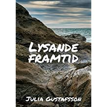 Lysande framtid (Swedish Edition)