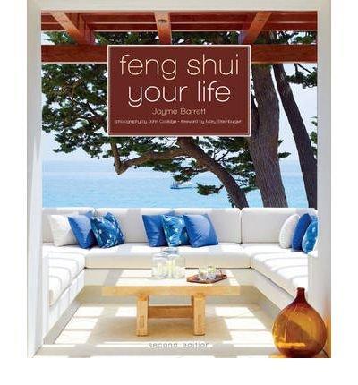 [(Feng Shui Your Life)] [Author: Jayme Barrett] published on (October, 2012) par Jayme Barrett