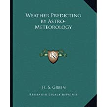 Weather Predicting by Astro-Meteorology