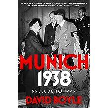 Munich 1938: Prelude to War