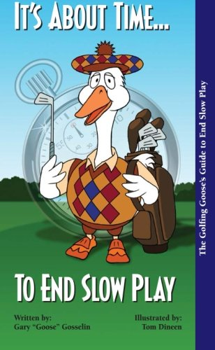 It's About Time To End Slow Play par  Gary Goose Gosselin