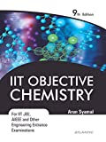 IIT Objective Chemistry: For IIT JEE, AIEEE and Other Engineering Entrance Examinations