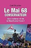 Image de Le mai 68 conservateur : Que restera-t-il de la Manif pour tous ?