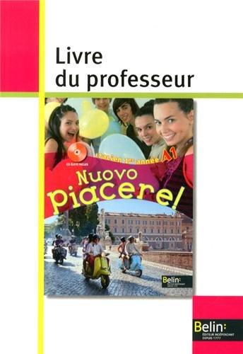 Italien 1re année A1 Nuovo Piacere! : Livre du professeur