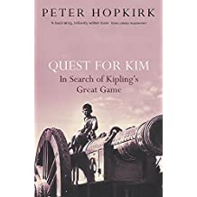 Quest for Kim: In Search of Kipling's Great Game