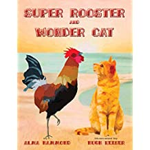 Super Rooster and Wonder Cat (English Edition)