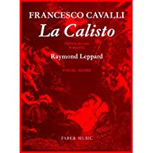 La Calisto: Opera in Two Parts with a Prologue