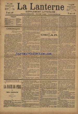 LANTERNE (LA) [No 155] du 19/06/1887 - OSCAR PAR DROZ - LE DRAME DE LA BLANCHISSEUSE PAR VERON - LA LUNE DE MIEL PAR CONTI - LA LETTRE DE L'ONCLE BLAISE PAR PETIT - LA PECHE A LA LIGNE PAR GASTECLOUX - LA SANTE PUBLIQUE PAR LE DR MARC - FEUILLETONS / LE MALHEUR DE TANTE URSULE PAR OHNET ET LA FAUTE DU PERE PAR DESBEAUX