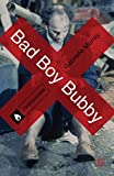 Bad Boy Bubby (Controversies) (English Edition)