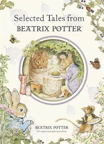 Selected Tales from Beatrix Potter (Beatrix Potter Anthologies)