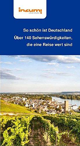 So schön ist Deutschland - Über 140 Sehenswürdigkeiten *Buch + App*