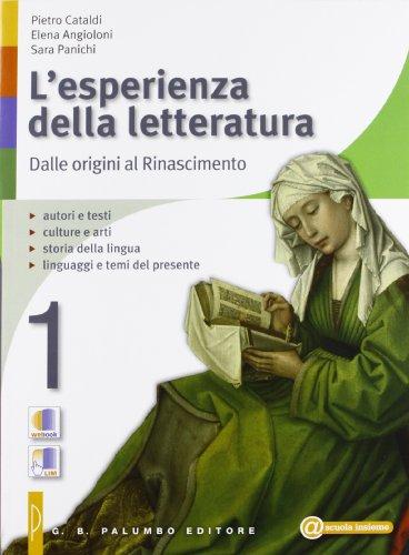 L'esperienza della letteratura - Studiare con successo - Dalle origini al rinascimento - Antologia della Commedia - CD - Invalsi. Per le Scuole superiori: 1