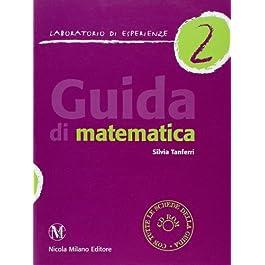 Guida di matematica. Laboratorio d'esperienze: 2