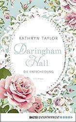Daringham Hall - Die Entscheidung: Roman (German Edition)