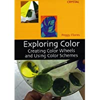 Exploring Color: Creating Color Wheels & Using Color Schemes