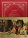 Art, Passion & Power: The Story of the Royal Collection