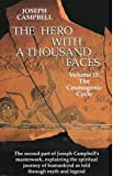 Hero With a Thousand Faces: The Cosmogonic Cycle