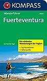 Fuerteventura: Wanderführer mit Tourenkarten und Höhenprofilen: Wandelgids met overzichtskaart (KOMPASS-Wanderführer, Band 5909) - Manfred Föger