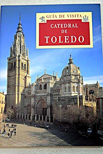 Catedral de Toledo: guía de visita