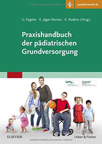 Praxishandbuch der pädiatrischen Grundversorgung: mit Zugang zur Medizinwelt