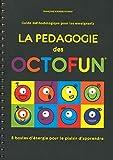 Pédagogie des Octofun - Guide enseignants