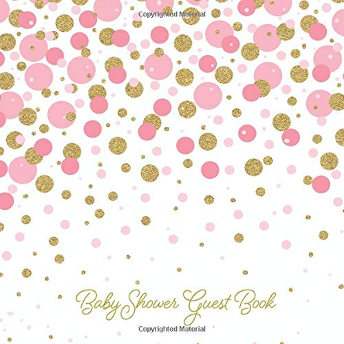 Baby Shower Guest Book: Includes Gift Tracker Log and Memory Picture Section to Create a Lasting Keepsake | Blush Pink and Gold Confetti (Pink Glitter Sprinkles)
