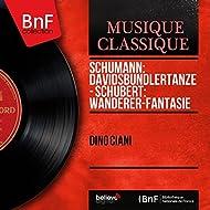 Schumann: Davidsbündlertänze - Schubert: Wanderer-fantasie (Mono Version)