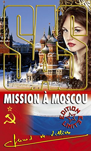SAS MISSION A MOSCOU