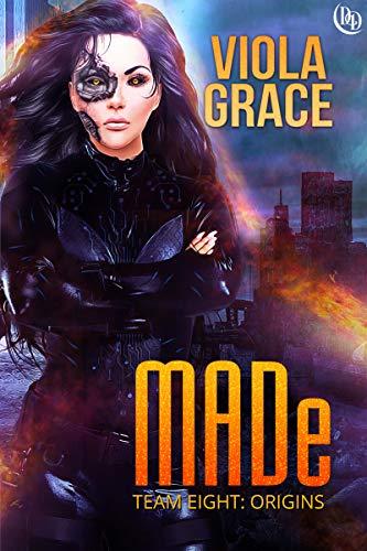 MADe (Team Eight: Origins Book 1) (English Edition)