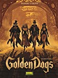 Golden Dogs 1. Edición integral (Comic Europeo (norma))