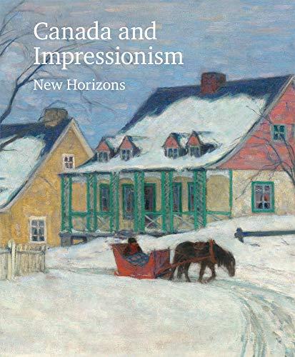 Canada and Impressionism: New Horizons