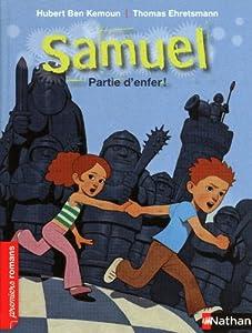 """Afficher """"Samuel Partie d'enfer"""""""
