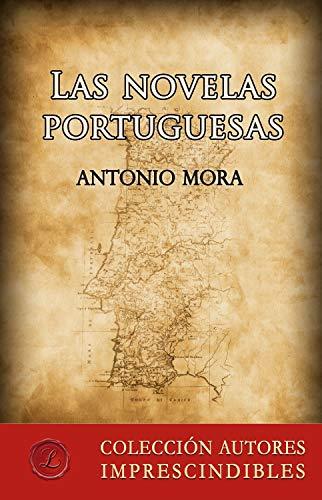 Las novelas portuguesas por Antonio Mora