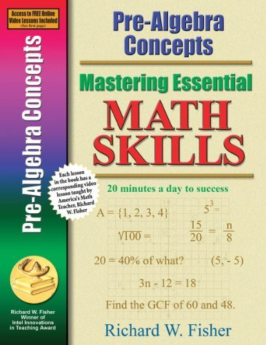 Pre-Algebra Concepts (Mastering Essential Math Skills) by Richard W. Fisher (2008) Paperback