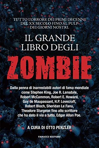 Il grande libro degli Zombie (Fanucci Editore) (Italian Edition ...