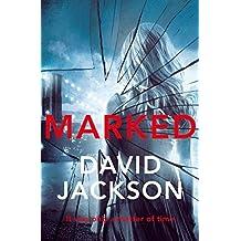 Marked (Callum Doyle) by David Jackson (2013-01-03)