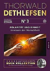 Polarität und Einheit - Urwissen der Menschheit: Band 3