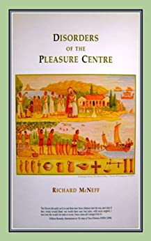 Disorders of the Pleasure Centre by [McNeff, Richard]