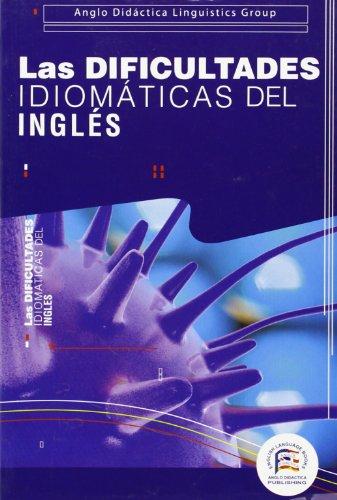 Las dificultades idiomáticas del inglés
